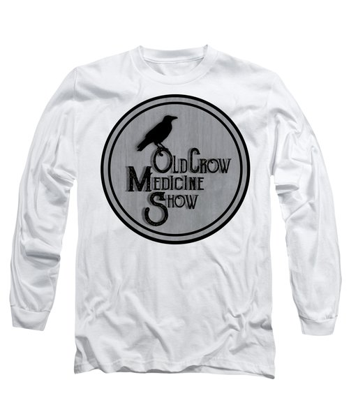 Old Crow Medicine Show Sign Long Sleeve T-Shirt by Little Bunny Sunshine