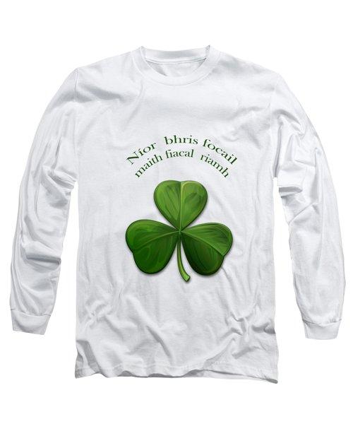 Old Irish Sayings Long Sleeve T-Shirt