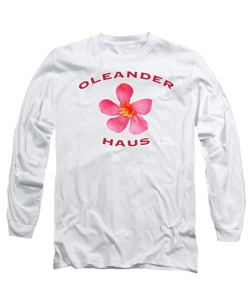 Oleander Haus Long Sleeve T-Shirt
