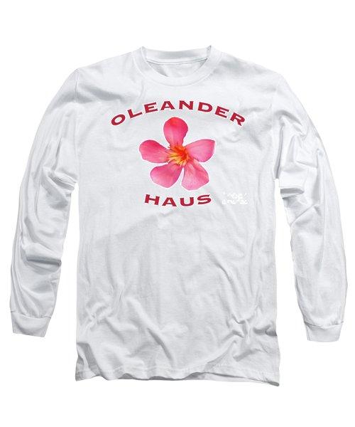 Oleander Haus Long Sleeve T-Shirt