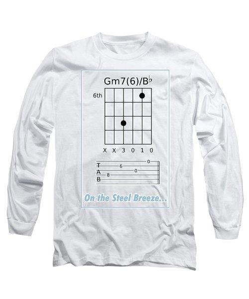 On The Steel Breeze Long Sleeve T-Shirt