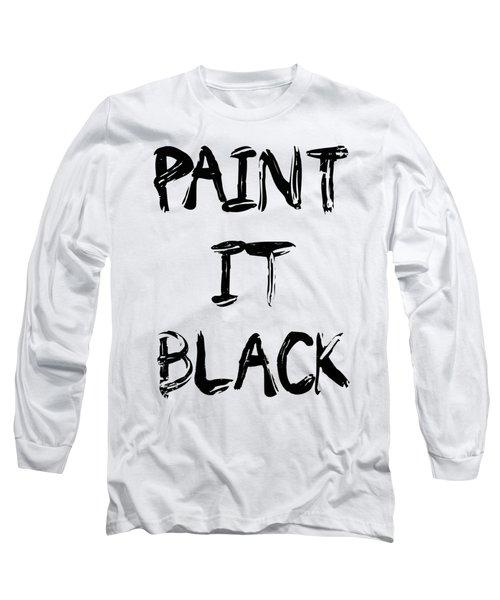 Paint It Black Pop Art Long Sleeve T-Shirt