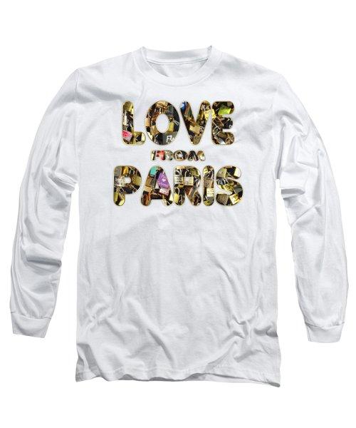 Paris City Of Love And Lovelocks Long Sleeve T-Shirt