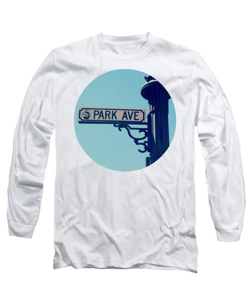 Park Ave T Shirt Long Sleeve T-Shirt by Valerie Reeves