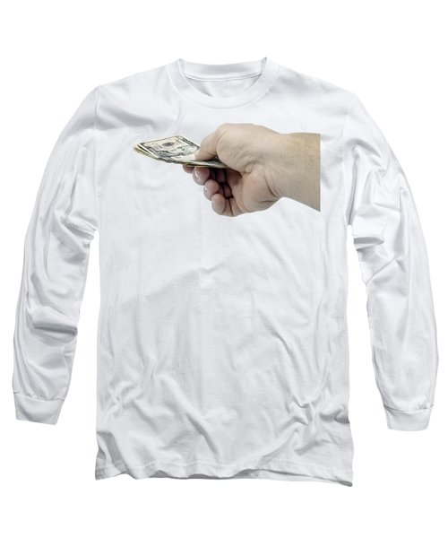 Pay Money Long Sleeve T-Shirt by Erich Grant