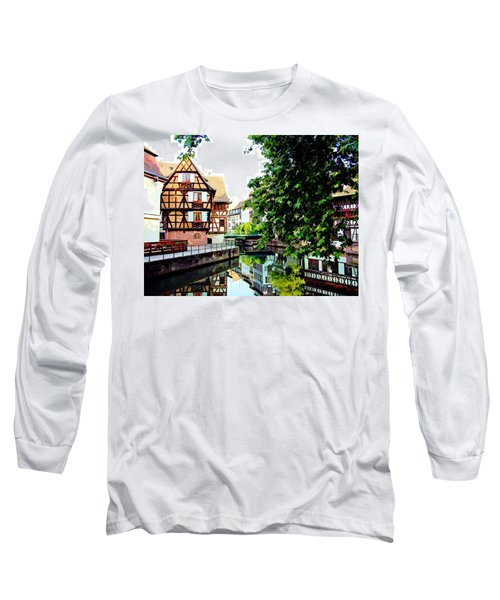 Petite France - Strassbourg, France Long Sleeve T-Shirt