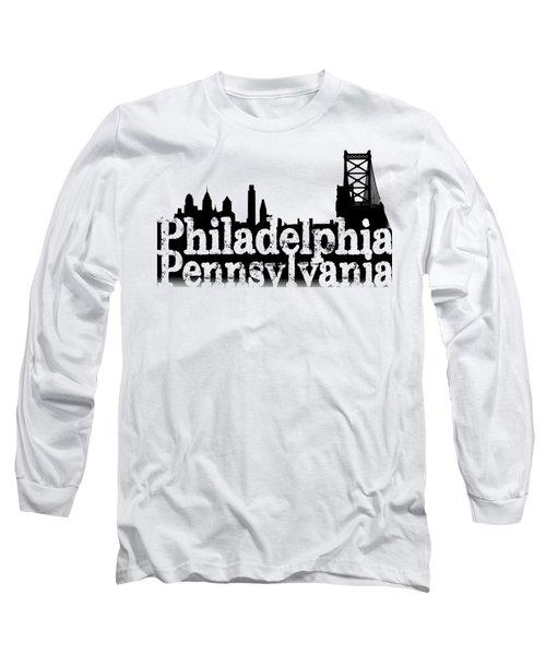 Philadelphia Pennsylvania Long Sleeve T-Shirt