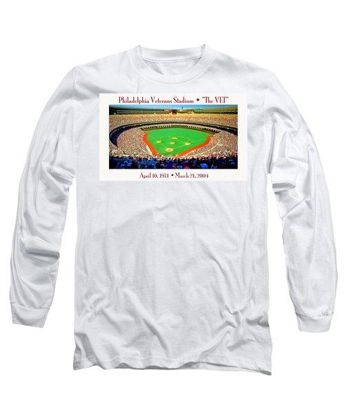 Philadelphia Veterans Stadium The Vet Long Sleeve T-Shirt