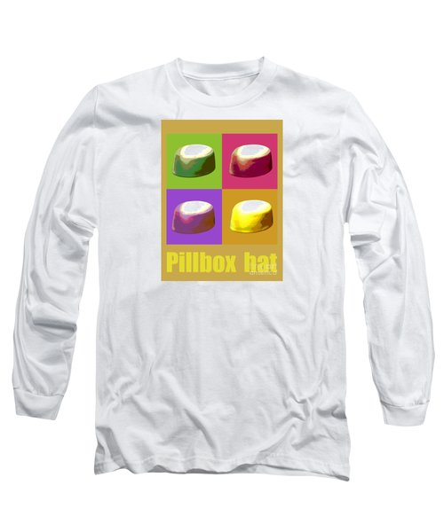 Long Sleeve T-Shirt featuring the digital art Pillbox Hat by Jean luc Comperat
