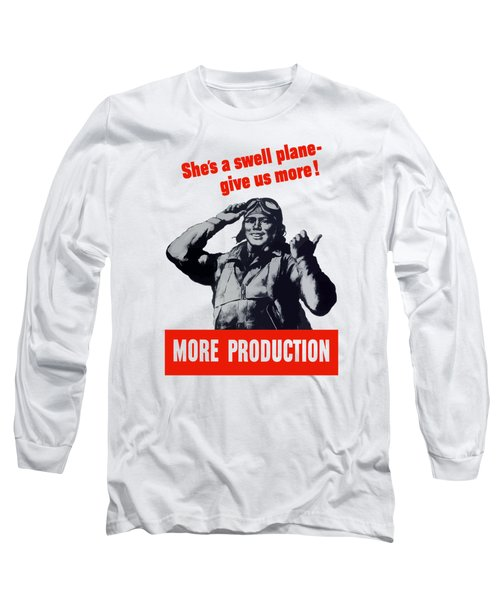 Plane Production Give Us More Long Sleeve T-Shirt