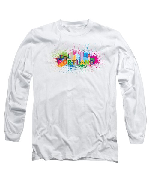 Portland Oregon Skyline Paint Splatter Text Illustration Long Sleeve T-Shirt