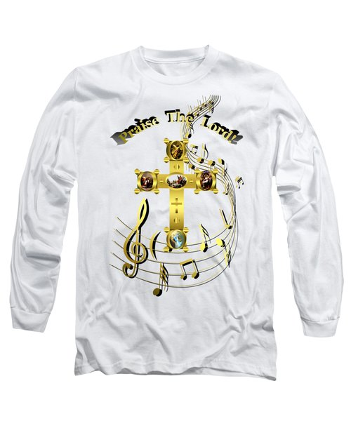Praise The Lord Long Sleeve T-Shirt