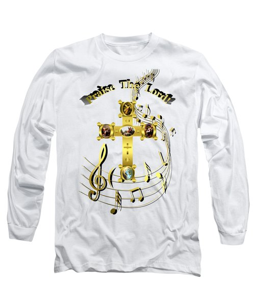 Long Sleeve T-Shirt featuring the digital art Praise The Lord by Robert G Kernodle