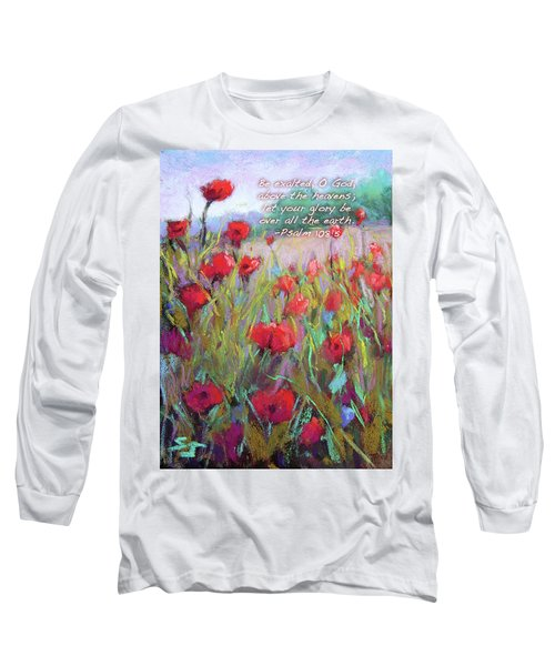 Praising Poppies With Bible Verse Long Sleeve T-Shirt