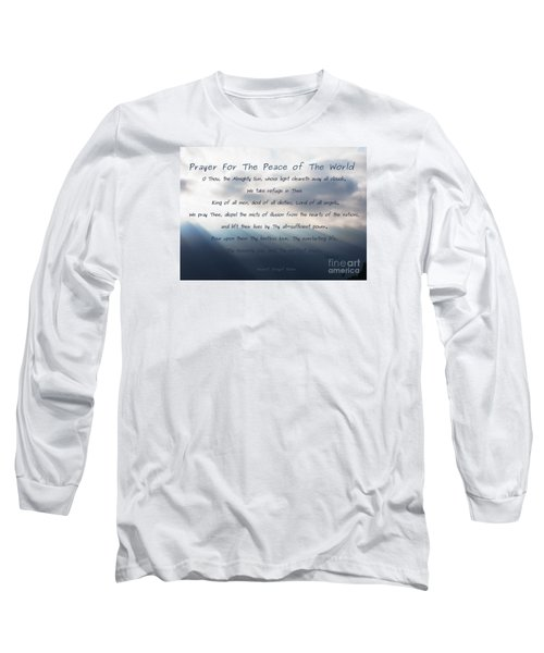 Prayer For The Peace Of The World Long Sleeve T-Shirt