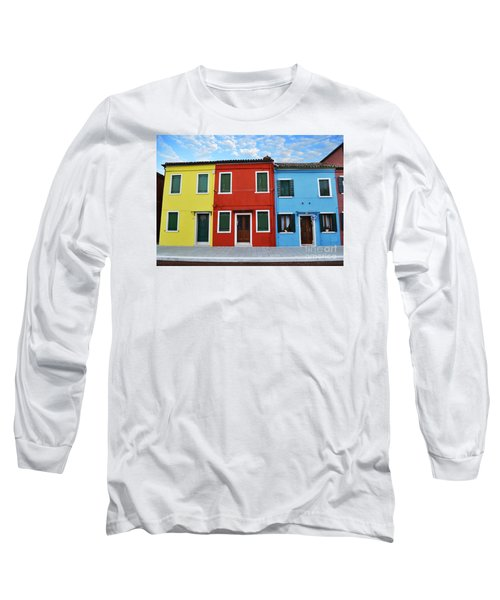 Primary Colors Too Burano Italy Long Sleeve T-Shirt by Rebecca Margraf