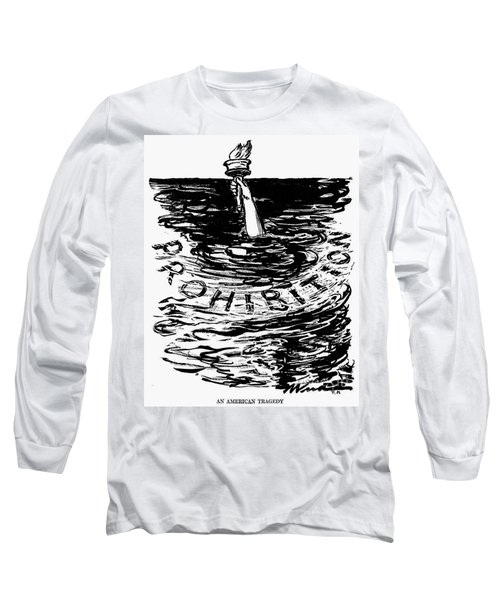 Prohibition Cartoon, 1920s - To License For Professional Use Visit Granger.com Long Sleeve T-Shirt