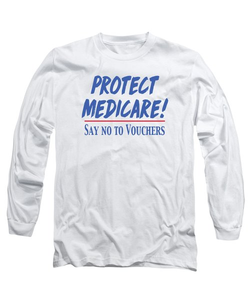 Long Sleeve T-Shirt featuring the drawing Protect Medicare by Heidi Hermes