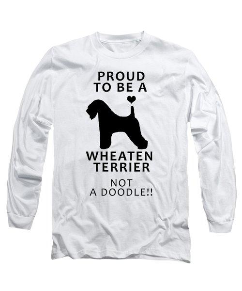 Proud To Be A Wheaten Long Sleeve T-Shirt