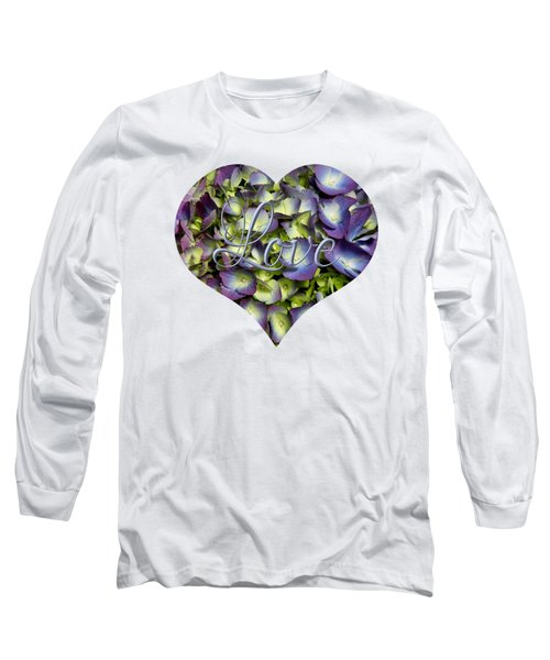 Purple And Cream Hydrangea Flowers Heart With Love Long Sleeve T-Shirt