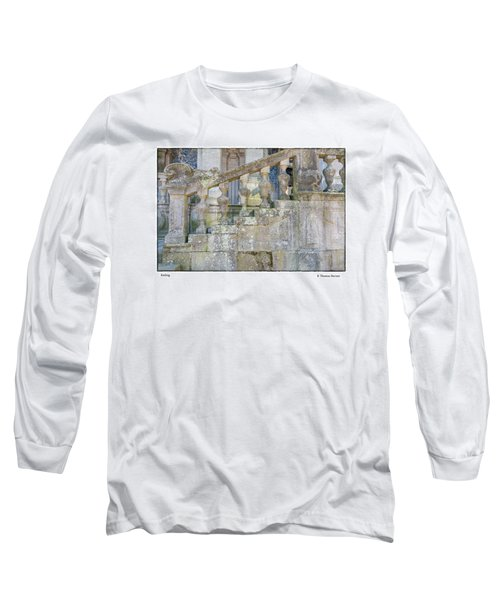 Railing Long Sleeve T-Shirt by R Thomas Berner