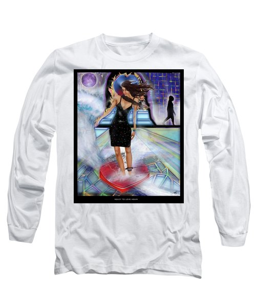Ready To Love Again Long Sleeve T-Shirt