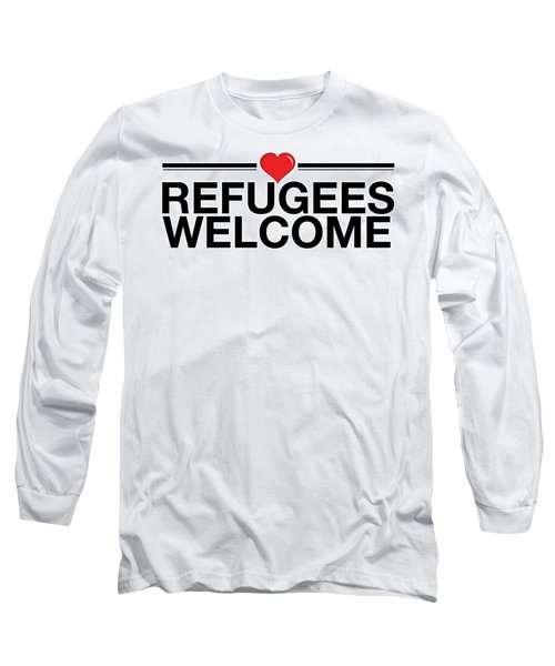 Refugees Wecome Long Sleeve T-Shirt