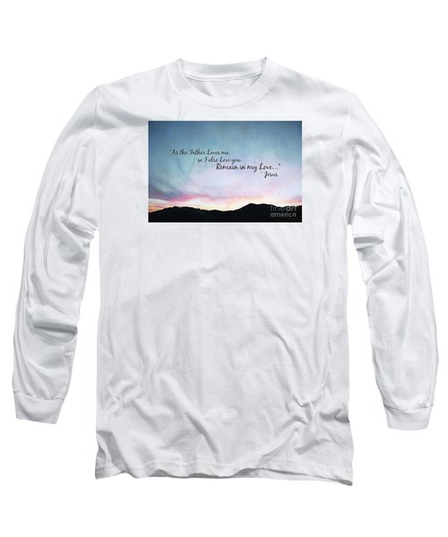 Remain In My Love - Digital Paint Effect Long Sleeve T-Shirt by Sharon Soberon
