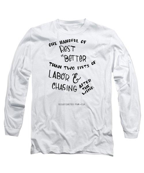 Rest Long Sleeve T-Shirt