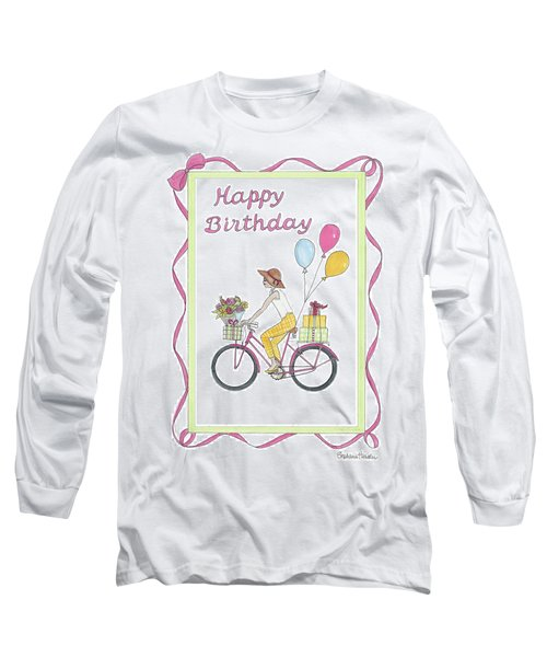 Ride In Style - Happy Birthday Long Sleeve T-Shirt
