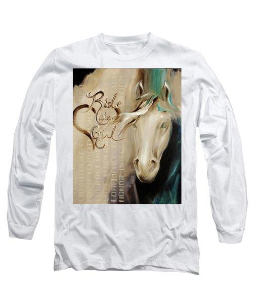Ride Like A Girl 16x20 Long Sleeve T-Shirt