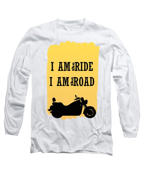 Rider Is The Ride Is The Road Long Sleeve T-Shirt by Keshava Shukla
