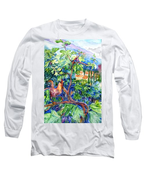 Rooster In A Fig Tree, Tuscany   Long Sleeve T-Shirt