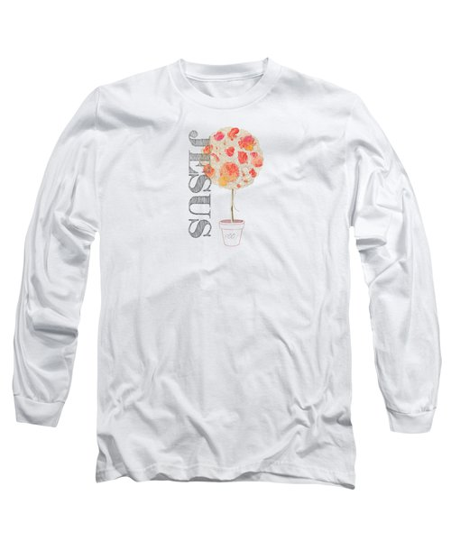 Rooted And Firmly Grounded In Love Long Sleeve T-Shirt