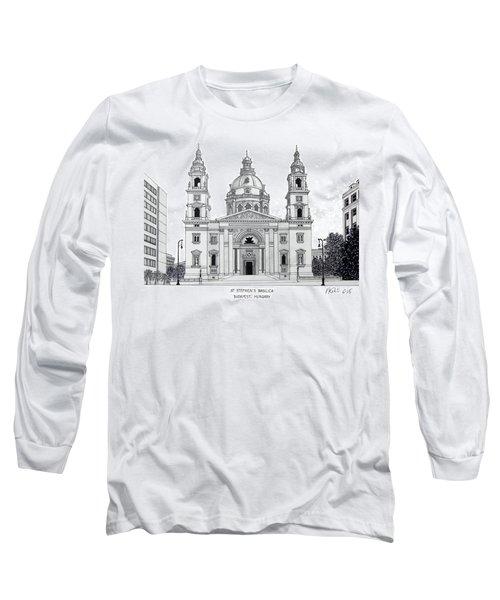 Saint Stephens Basilica Long Sleeve T-Shirt by Frederic Kohli