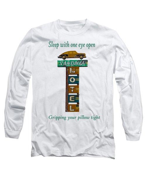 Sandman Motel 2 Long Sleeve T-Shirt by Rick Mosher