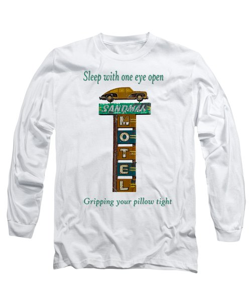 Sandman Motel 2 Long Sleeve T-Shirt