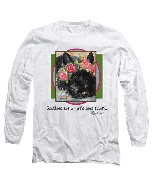 Scotties Are A Girl's Best Friend Long Sleeve T-Shirt