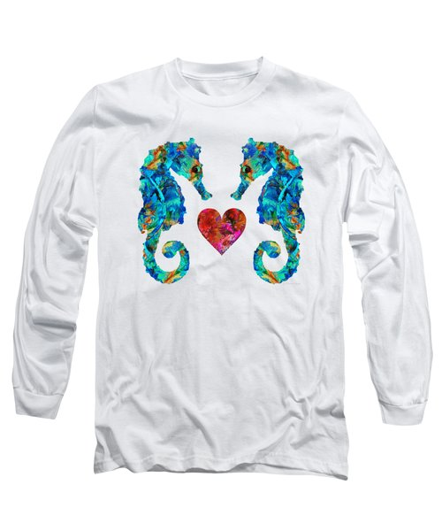 Sea Lovers - Seahorse Beach Art By Sharon Cummings Long Sleeve T-Shirt by Sharon Cummings