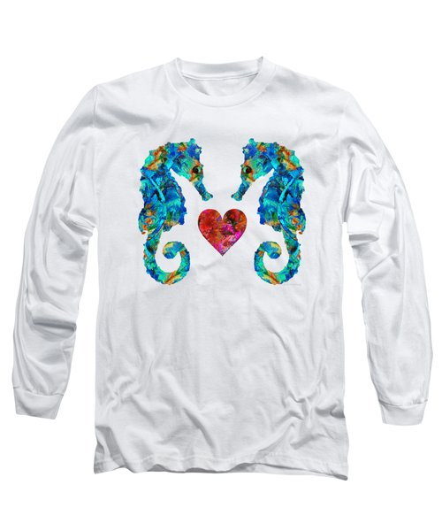 Sea Lovers - Seahorse Beach Art By Sharon Cummings Long Sleeve T-Shirt