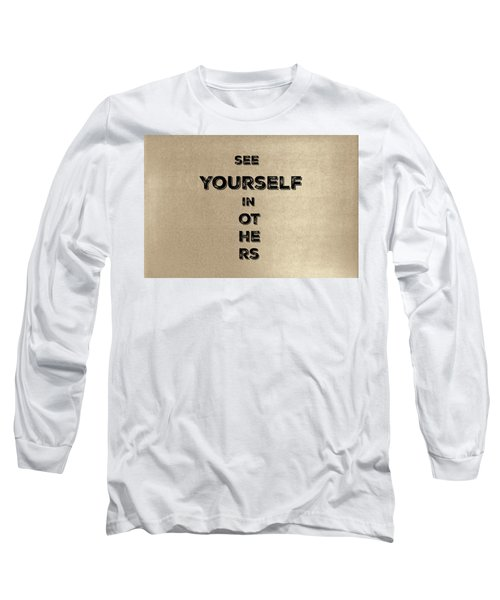 See Yourself #1 Long Sleeve T-Shirt