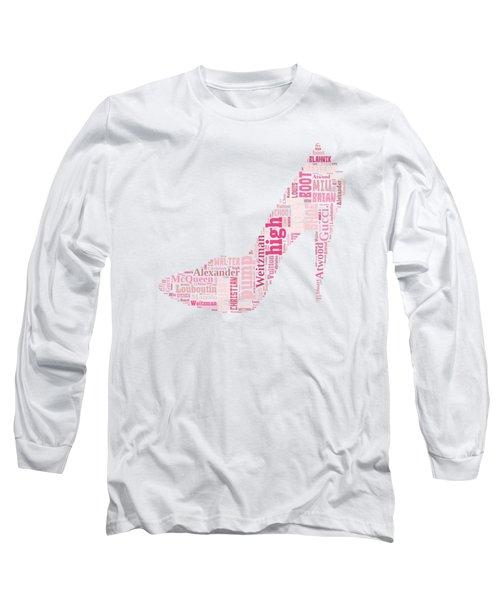 Shoe Lover Tee Long Sleeve T-Shirt