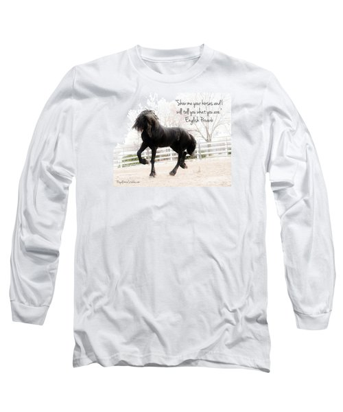 Show Me Your Horse Long Sleeve T-Shirt