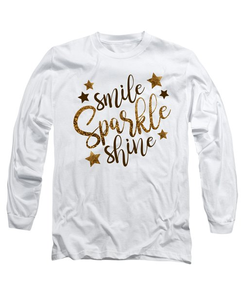 Smile Sparkle Shine Long Sleeve T-Shirt