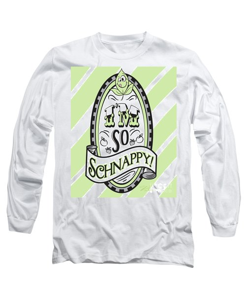 So Schnappy Long Sleeve T-Shirt