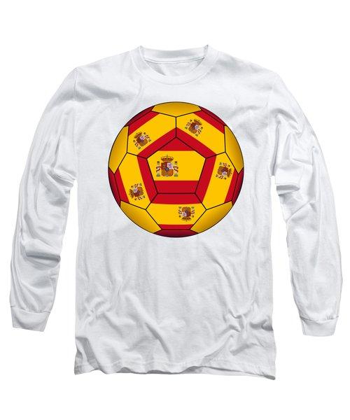 Soccer Ball With Spanish Flag Long Sleeve T-Shirt