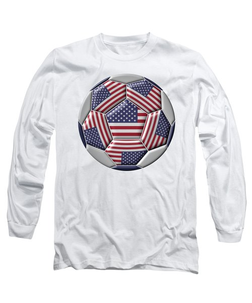 Soccer Ball With United States Flag Long Sleeve T-Shirt