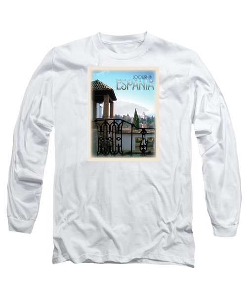 Sojourn In Espania Long Sleeve T-Shirt