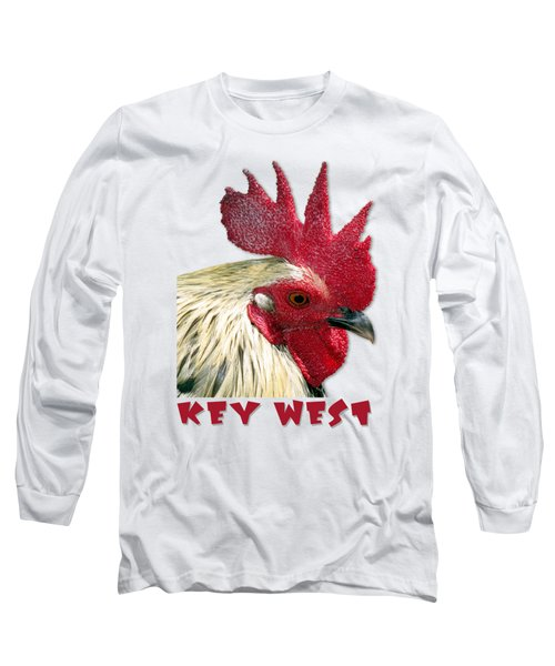 Special Edition Key West Rooster Long Sleeve T-Shirt by Bob Slitzan