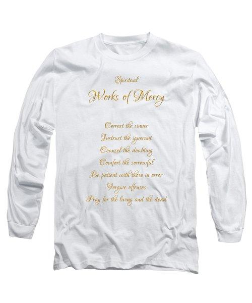 Spiritual Works Of Mercy White Background Long Sleeve T-Shirt
